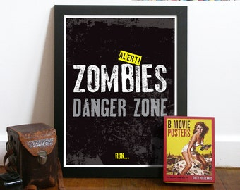 The walking dead poster ZOMBIE Poster Art Print Typography words ZOMBIE Danger Zone inspired from The Walking Dead TV show zombie poster art