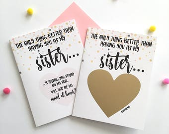 Maid of Honor Proposal for Sister Scratch Off Card - only thing better than having you as my sister - Maid of Honor - Bridesmaid ROSE GOLD