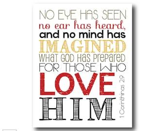No eye has seen, no ear has heard   1 Corinthians 2:9 - Christian Art Print