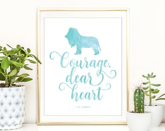 Courage Dear Heart, Narnia Quote, CS Lewis Quote, Narnia Print, Book Art, Teal Decor, PRINTABLE, Inspirational Quote Art, Kids Room Art