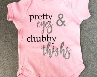 Pretty Eyes & Chubby Thighs