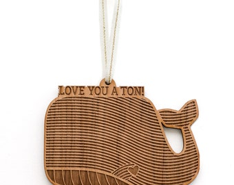 Love You A Ton Wood Ornament