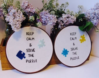 """Keep Calm & Solve The Puzzle  8"""" Embroidery"""