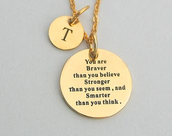"Stainless Steel "" You Are Braver Than You Believe Stronger Than You Seem and Smarter Thank You Think, Charm Necklace,  Winnie The Pooh Quote"