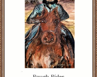 Rough Rider  A Western Watercolor Print By Joyce Lee
