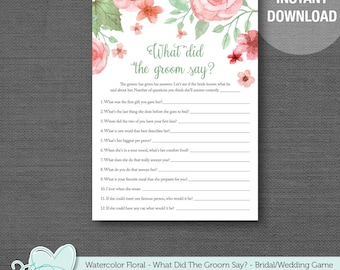 Watercolor Floral What Did The Groom Say Bridal Shower Game Printable, Instant Download, Bachelorette Party Game, Lingerie Shower Game, 005A