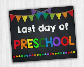 Last Day Of Preschool, Preschool Signs, Grade School Signs, Last Day Of School, Back To School Signs, Kids Photo Prop, School Signs