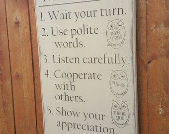 "Custom Carved Wooden Sign - ""Good Manners ... Wait Your Turn, Use Polite Words, Listen Carefully ..."""