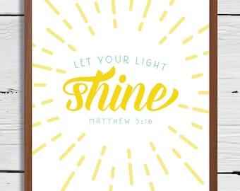 Instant Download, Let Your Light Shine, Matthew 5 16, 8x10, scripture verse, scripture quote, Bible verse, Bible