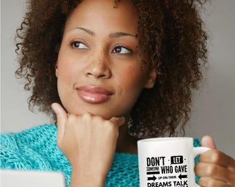 Inspirational Quote Coffee Mugs, Coffee Mugs with Sayings, Coffee Mugs with Quotes, Coffee Lovers Gifts, Funny Gifts, Cute Mugs, Hipster Mug