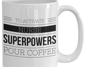 Nurse superpower mug - unique nursing gift - coffee tea cup