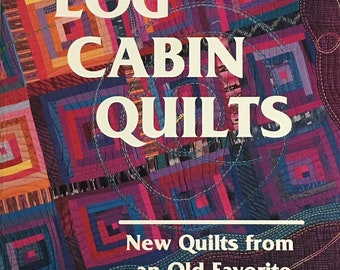 Log Cabin Quilts by American Quilter's Society