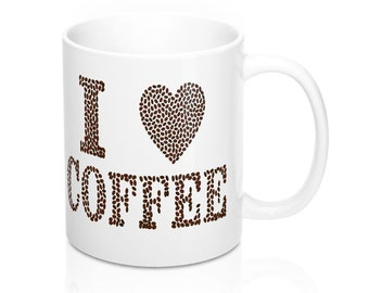 I Love Coffee Mugs