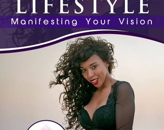The Journey to The Empress Lifestyle: Manifesting Your Vision