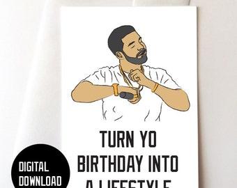 Drake Digital Download Birthday Card 5.5x8.5