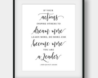 60% OFF If Your Actions Inspire Others To Dream More Learn More, John Quincy Adams Quote, Boss Gift, Leadership Quote, Motivational Quote