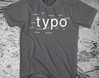 Typography Shirt Helvetica Font. Printed on Ultra Soft Ringspun Cotton