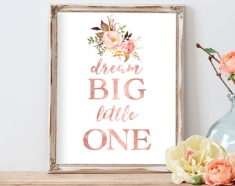 Dream Big Little One Light Blush Pink Floral Nursery Print Nursery Wall Decor Baby Girl Room Decor Blush Nursery Wall Art Decor Print Flower