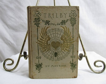 Trilby, D. V. Mavrier,  Harper & Brothers Publishers 1895 Hardcover Illustrated Antique Book Heroine Female Hero Paris Fiction Drama
