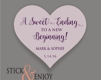 A Sweet Ending to a New Beginning - Custom Waterproof Wedding Stickers, Personalized Wedding Labels, Favor labels stickers
