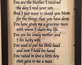 DECAL ONLY for DIY Mother-in-law gift You are the Mother I received the day I wed your son Mother of the groom gift, Mother's Day gift Mothe