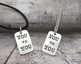 SALE - You Vs You Necklace, Fitness Jewelry, Workout Jewellery, Health Necklace, Workout Necklace, Gym Jewellery, Inspirational Quote, Diet