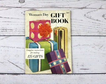 Woman's Day Gift Book- Complete Instructions for Making 125 Gifts- 1957- Vintage 50s Craft Book