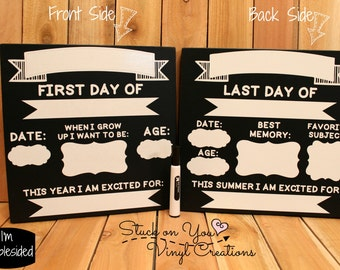 Double sided Back to school dry erase board /  First day /  Last day