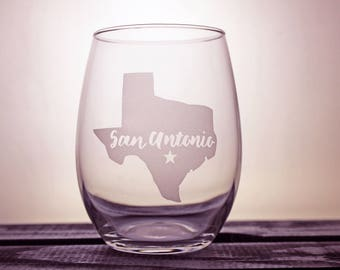 San Antonio Glass - Texas Pride - Wine Glass - State Pride - City Love - Gift Ideas - Gifts for Her - Customized - Personalized - Gifts