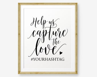 Wedding Hashtag Printable, Help us capture the love, Wedding Printable, Instagram Wedding Sign, Wedding Decor, Hashtag Sign