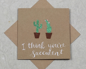 I think you're succulent