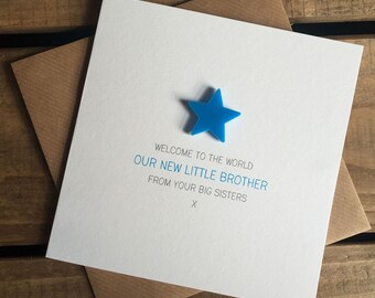 Welcome to the World: Our New Little Brother from your Big Sister(s) Card with detachable magnet keepsake