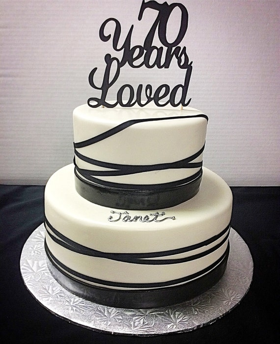 70 Years Loved Birthday Cake Topper70th Birthday Cake Topper