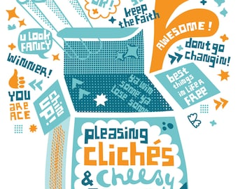 Pleasing Cliches and Cheesy Big-Ups - limited Edition Screen Print