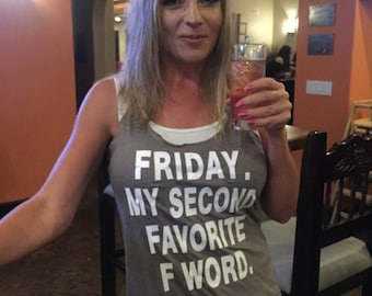 Friday.  My Second Favorite F Word.  Funny Ladies Fit Racer Back Tank Top.