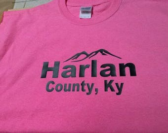 Harlan County, KY Vinyl T-shirt!! NEW!! Made to Order!!