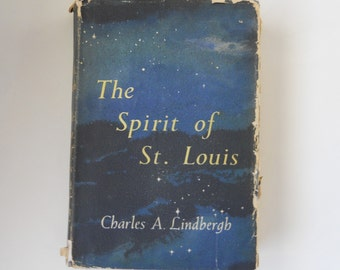 Charles Lindbergh Autobiography - The Spirit of St. Louis - Vintage Hardcover