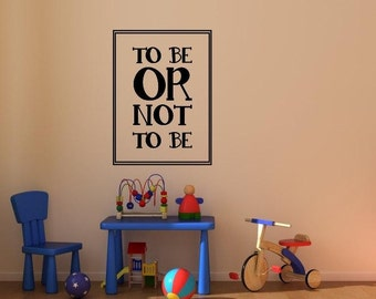 Vinyl wall decal To be or not to be William Shakespeare D105