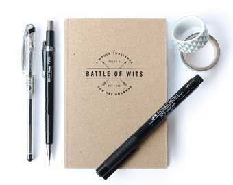 Lined Notebook - Shakespeare Quote Stationery - Battle of Wits Quote - Typography by Chatty Nora - Witty Gift Notebook - Eco Friendly
