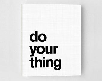 Do Your Thing, Canvas Quotes, Canvas Art, Minimalist Poster, Art Print, Minimalist Art, Scandinavian Print, Inspirational Quote Print