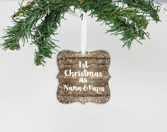 First Christmas as Nana & Papa, Metal Ornament, Grandparents, First Christmas, Custom Ornament, Personalized Gifts --24154-OR68-600