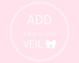 Add a White BOW to your Veil!