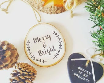Merry and Bright wood slice decoration, wood slice, christmas decoration, tree decoration, handpainted decoration, wooden ornament