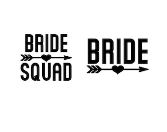 Bride and Bride  Squad with Heart Arrow - Iron-On Decal - Heat Transfer Vinyl DIY - Bridal Shower - Bachelorette - Bridesmaid Party Gift