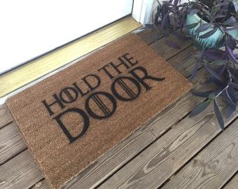 Hold The Door Mat / Game of Thrones / Birthday Gift
