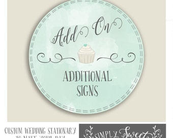 ADD ON additional signs to any order.