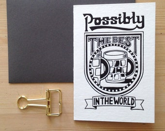 Possibly the best DAD in the world luxury letterpress father's day card