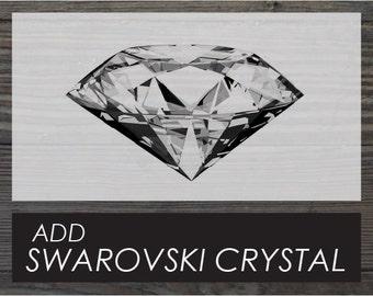 Add Swarovski Crystal