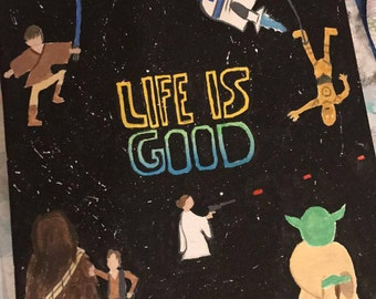 Life is Good Star Wars Wall Art
