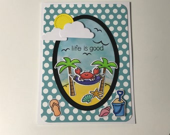 Handcrafted Multipurpose Card - Life Is Good!
